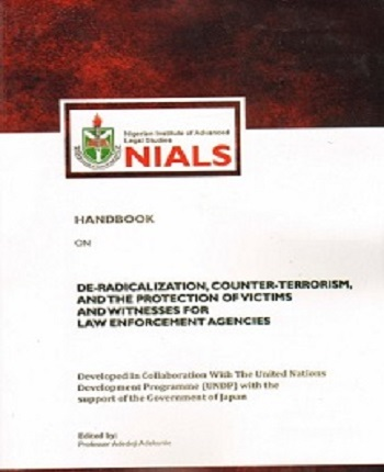 HANDBOOK ON DE-RADICALIZATION, COUNTER-TERRORISM AND THE PROTECTION OF VICTIMS AND WITNESSES FOR LAW