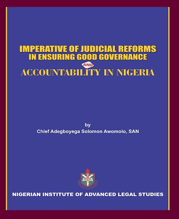 Imperative of Judicial Reforms in Ensuring Good Governance and Accountability in Nigeria