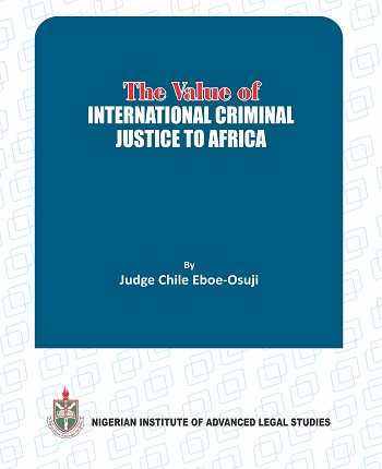 The Value of International Criminal Justice to Africa