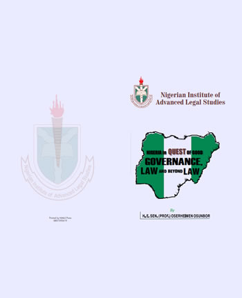 NIGERIA IN QUEST OF GOOD GOVERNANCE: LAW AND BEYOND LAW